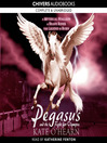 Pegasus and the Fight for Olympus (MP3): Pegasus Series, Book 2